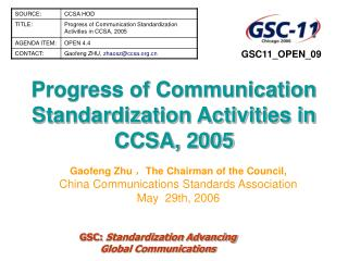 Progress of Communication Standardization Activities in CCSA, 2005
