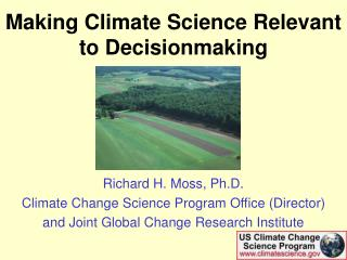 Making Climate Science Relevant to Decisionmaking