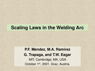 Scaling Laws in the Welding Arc