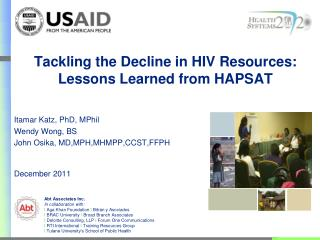 Tackling the Decline in HIV Resources: Lessons Learned from HAPSAT