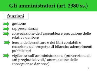 Gli amministratori (art. 2380 ss.)