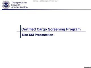 Certified Cargo Screening Program