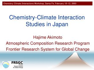 Chemistry-Climate Interaction Studies in Japan