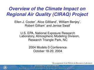 Overview of the Climate Impact on Regional Air Quality (CIRAQ) Project