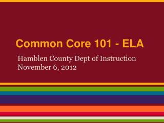Common Core 101 - ELA