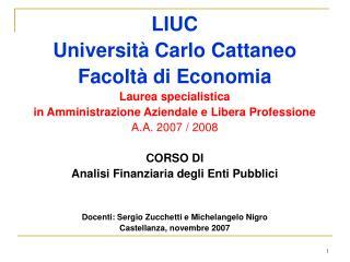 LIUC Università Carlo Cattaneo Facoltà di Economia Laurea specialistica