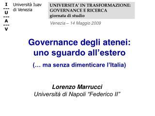 Governance degli atenei: uno sguardo all'estero (… ma senza dimenticare l'Italia)
