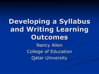 Developing a Syllabus and Writing Learning Outcomes