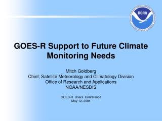 GOES-R Support to Future Climate Monitoring Needs