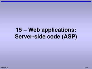 15 – Web applications: Server-side code (ASP)