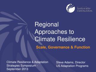 Regional Approaches to Climate Resilience