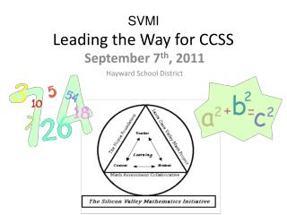 SVMI Leading the Way for CCSS