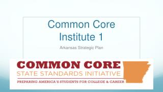 Common Core Institute 1