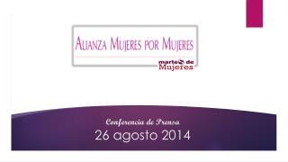 Conferencia  de  Prensa 26  agosto  2014