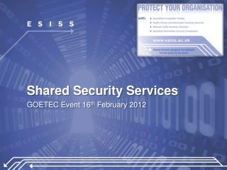Shared Security Services
