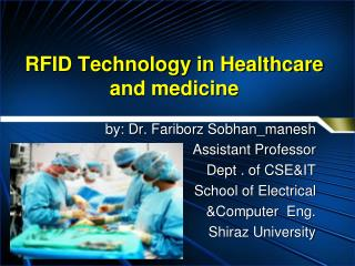 RFID Technology in Healthcare and medicine
