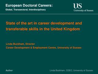 European Doctoral Careers:  Global, Transsectoral, Interdisciplinary