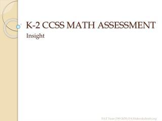 K-2  CCSS  MATH ASSESSMENT