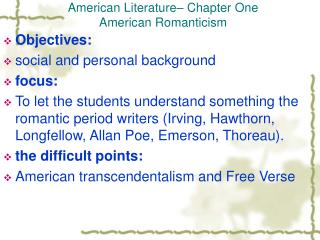 American Literature– Chapter One American Romanticism