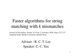 Faster algorithms for string matching with  k  mismatches