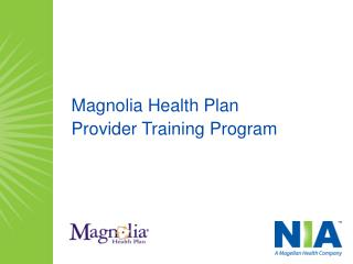 Magnolia Health Plan Provider Training Program