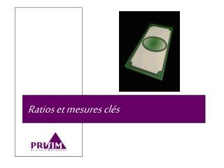 Ratios et mesures clés