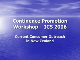 Continence Promotion Workshop � ICS 2006