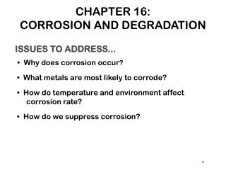 CHAPTER 16: CORROSION AND DEGRADATION