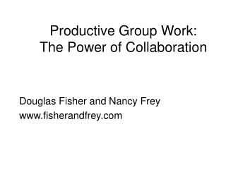 Productive Group Work: The Power of Collaboration