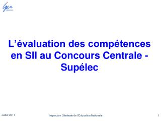 L��valuation des comp�tences en SII au Concours Centrale - Sup�lec