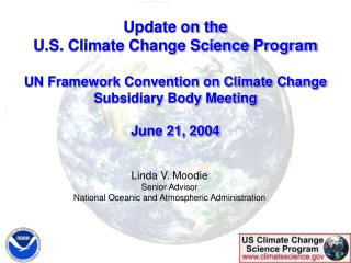 Linda V. Moodie Senior Advisor National Oceanic and Atmospheric Administration