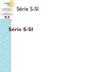 S�rie S-SI