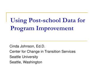 Using Post-school Data for Program Improvement