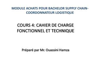 MODULE ACHATS POUR BACHELOR SUPPLY CHAIN-COORDONNATEUR LOGISTIQUE