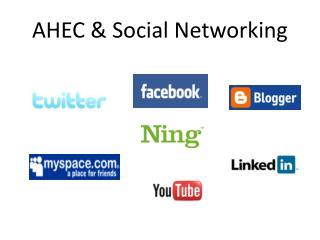 AHEC & Social Networking