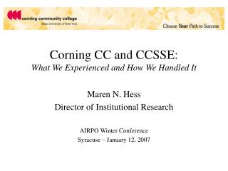 Corning CC and CCSSE: What We Experienced and How We Handled It