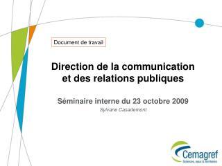 Direction de la communication et des relations publiques