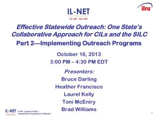 Effective Statewide Outreach: One State's Collaborative Approach for CILs and the SILC