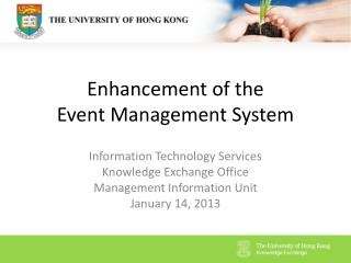 Enhancement of the Event Management System