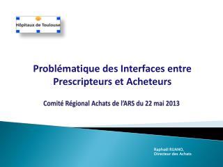 Comité Régional Achats de l'ARS du 22 mai 2013