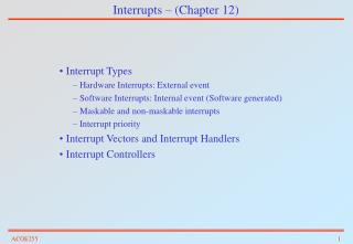 Interrupts   Chapter 12