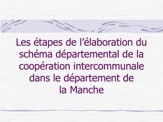 29 avril 2011: Présentation du projet de SDCI par le Préfet lors de la CDCI
