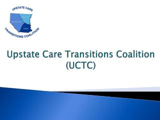 Upstate Care Transitions Coalition (UCTC)