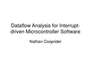 Dataflow Analysis for Interrupt-driven Microcontroller Software
