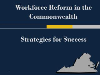 Workforce Reform in the Commonwealth