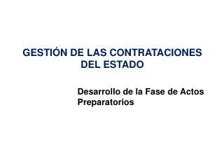 GESTIÓN DE LAS CONTRATACIONES DEL ESTADO
