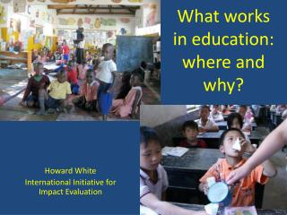 What works in education: where and why?