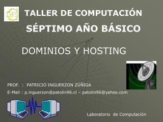 TALLER DE COMPUTACIÓN SÉPTIMO AÑO BÁSICO