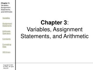 Chapter 3 : Variables, Assignment Statements, and Arithmetic