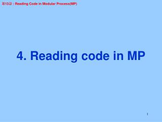 4. Reading code in MP